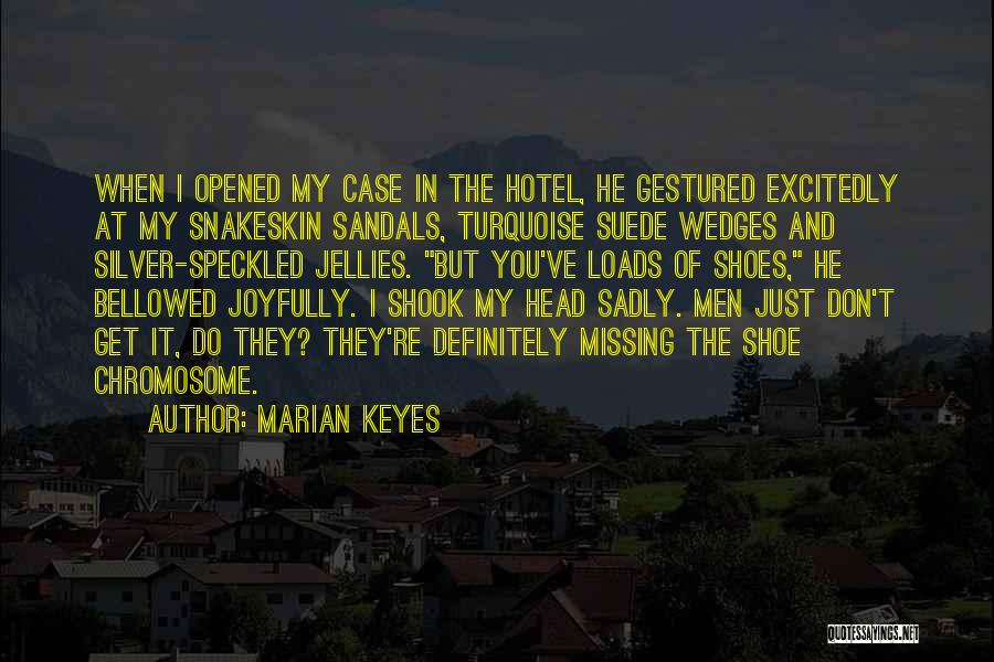 Sandals Quotes By Marian Keyes