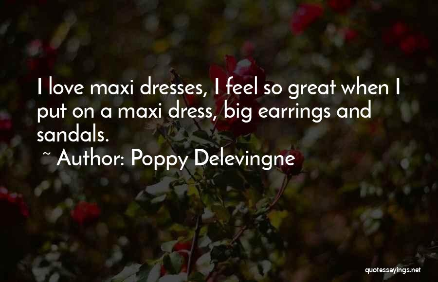 Sandals Quotes By Poppy Delevingne
