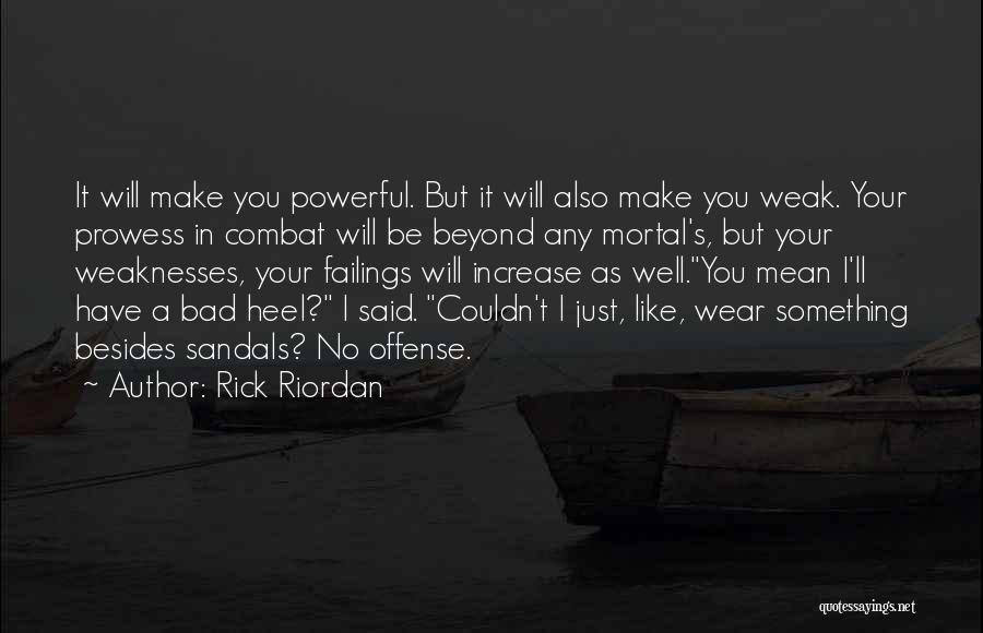 Sandals Quotes By Rick Riordan