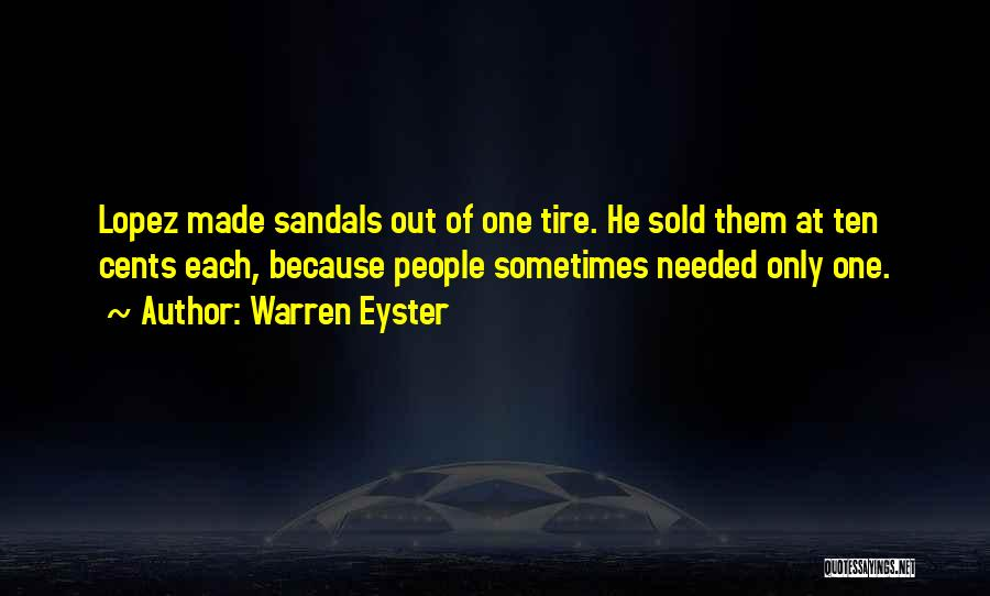 Sandals Quotes By Warren Eyster