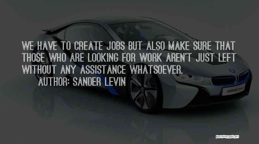 Sander Levin Quotes 1085759