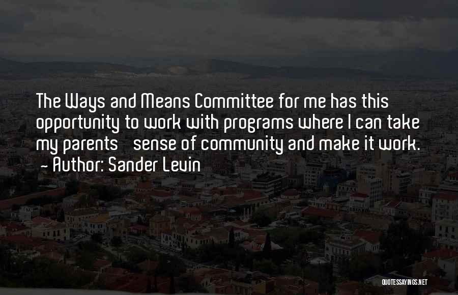 Sander Levin Quotes 1108785
