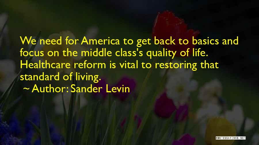 Sander Levin Quotes 1128706