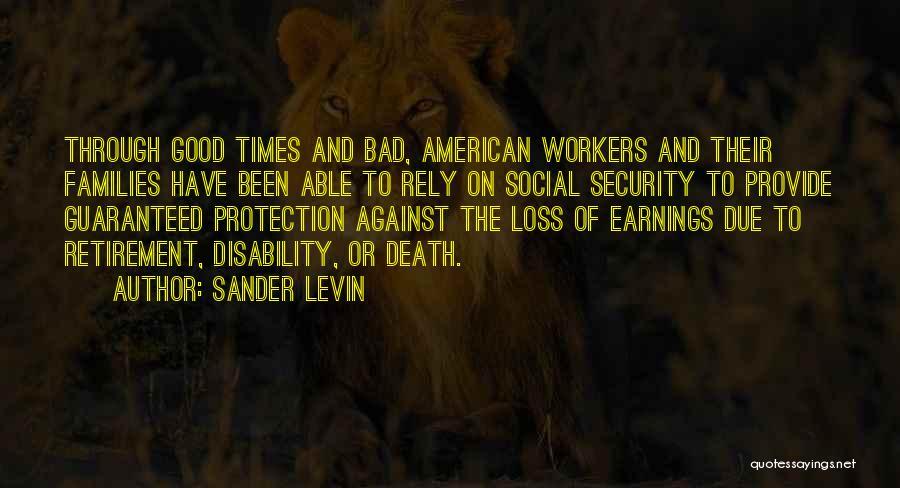 Sander Levin Quotes 1144018