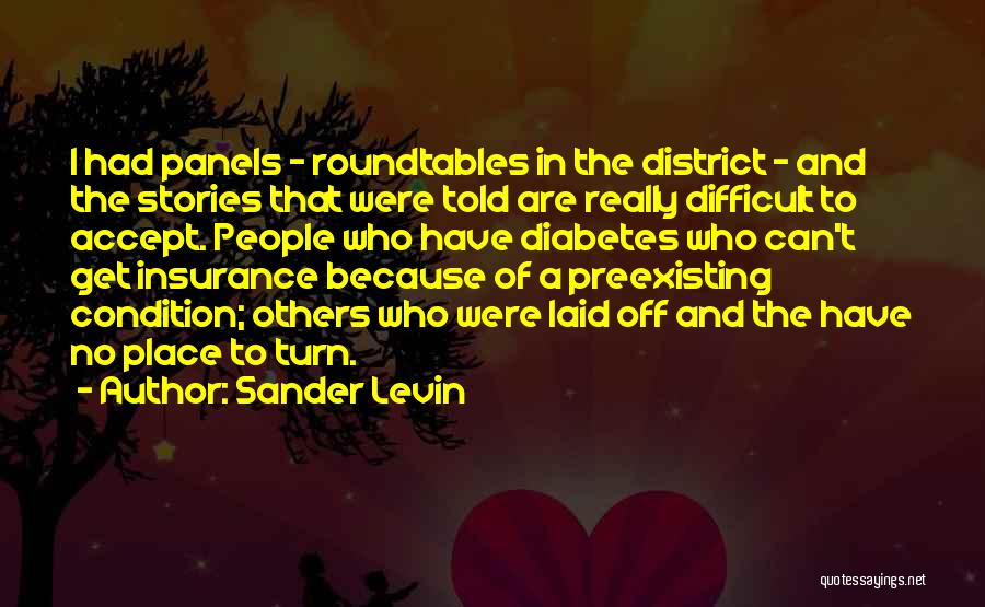 Sander Levin Quotes 1452798