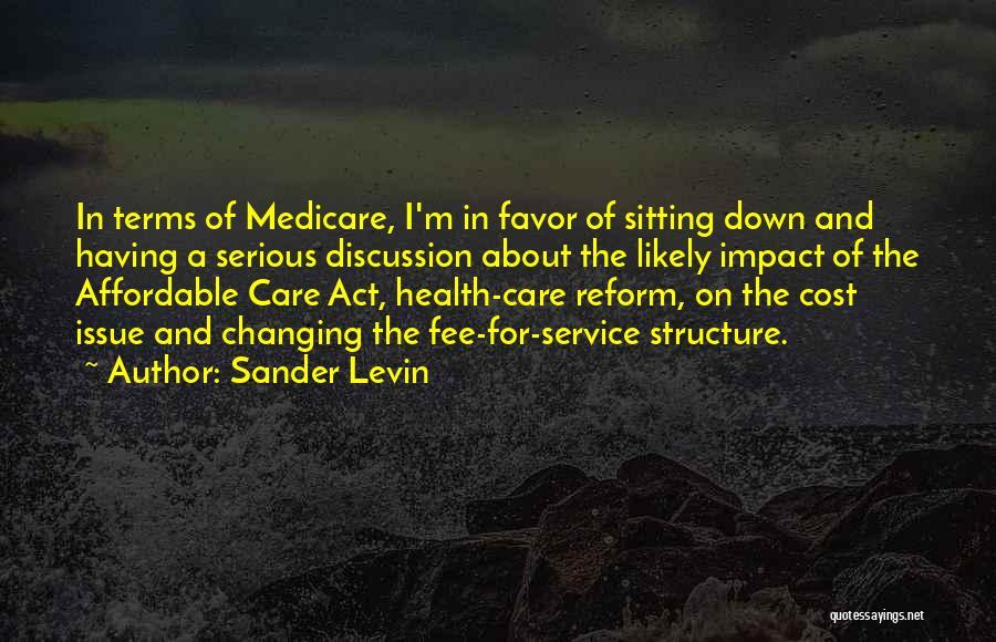 Sander Levin Quotes 269052