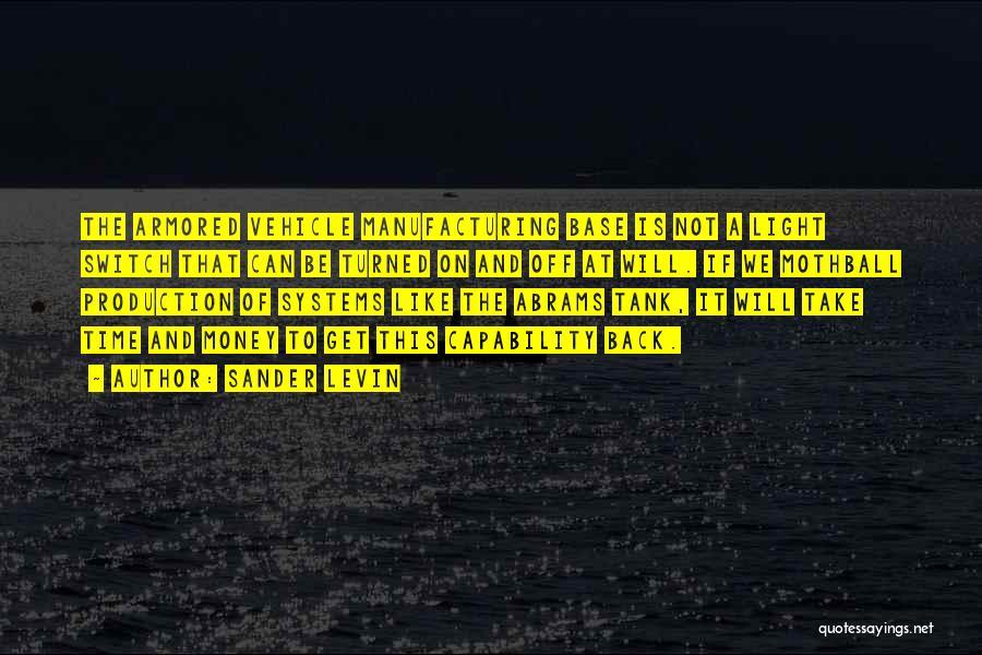 Sander Levin Quotes 359006