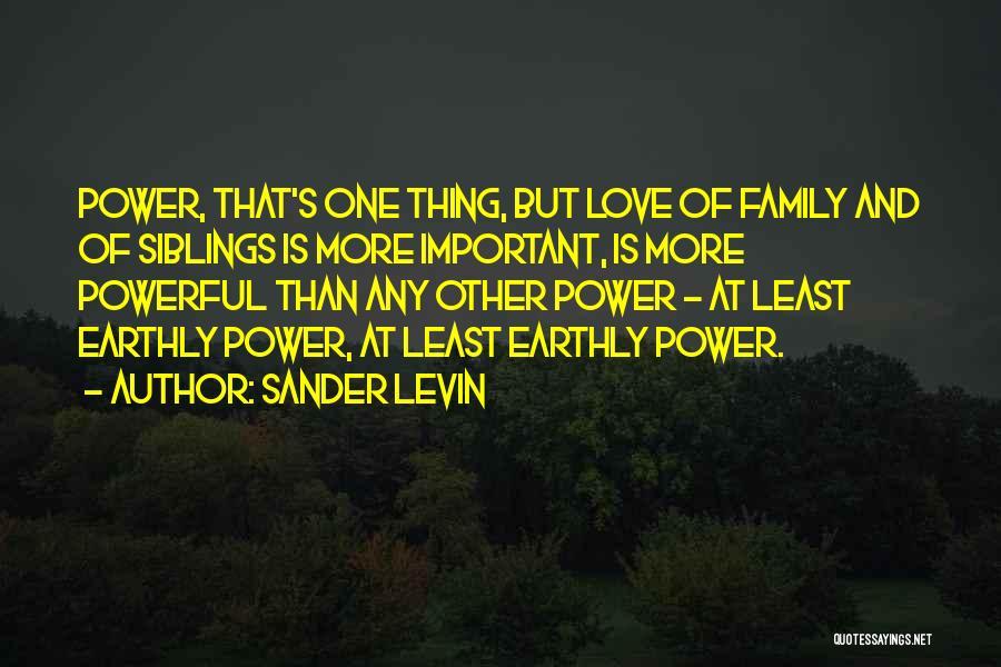 Sander Levin Quotes 561634