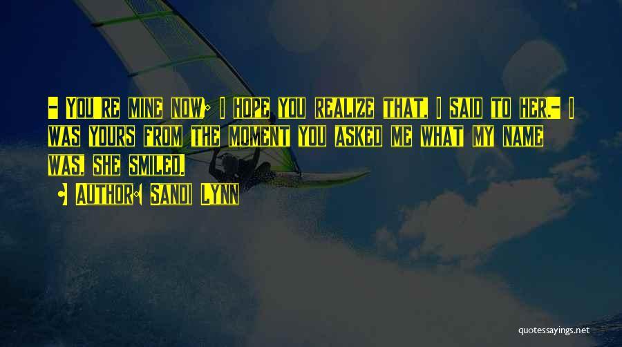Sandi Lynn Quotes 1325528