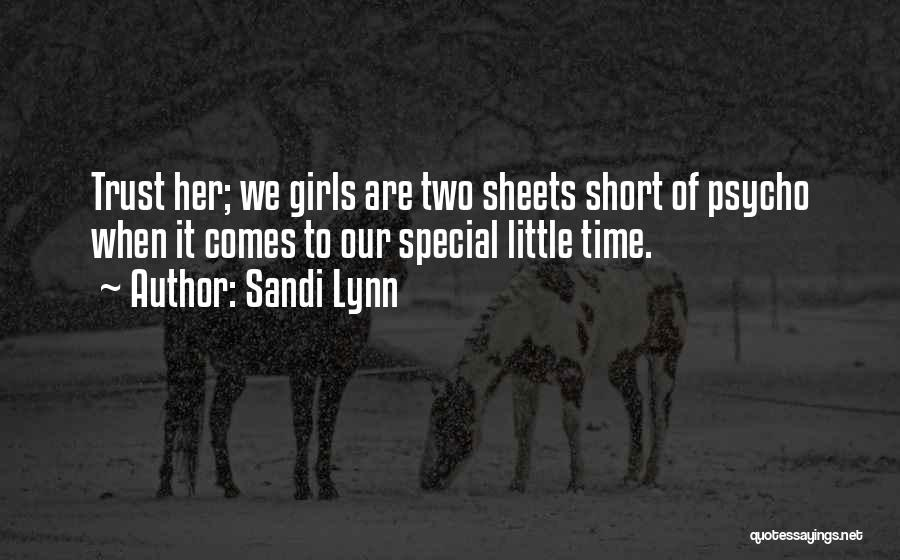 Sandi Lynn Quotes 1628457