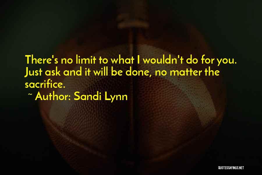 Sandi Lynn Quotes 1899312