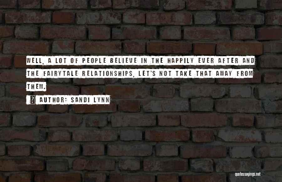 Sandi Lynn Quotes 254835