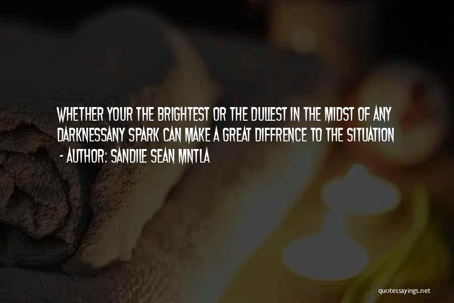 Sandile Sean Mntla Quotes 2005422