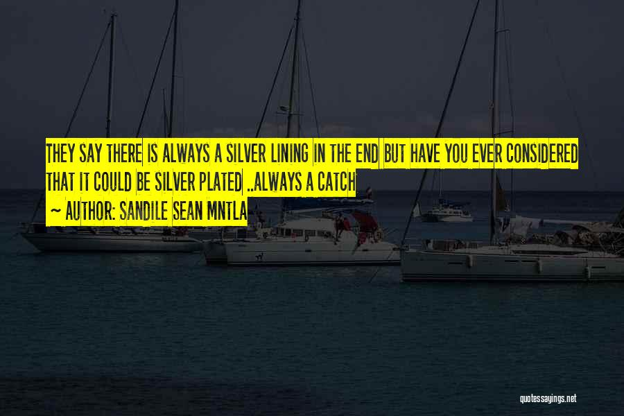 Sandile Sean Mntla Quotes 803433