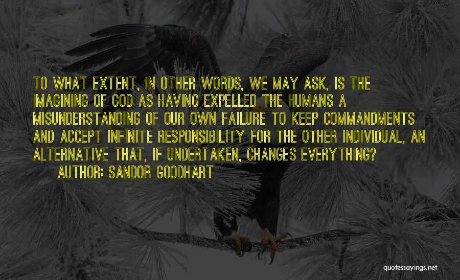 Sandor Goodhart Quotes 350945