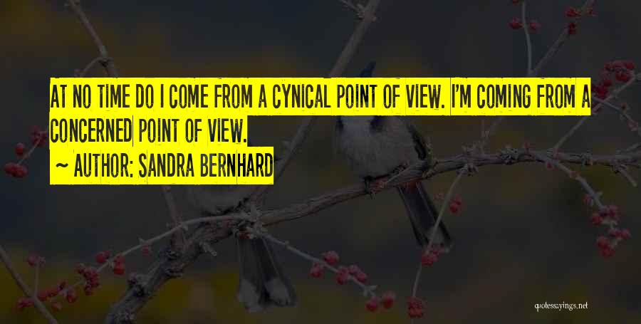 Sandra Bernhard Quotes 1003209