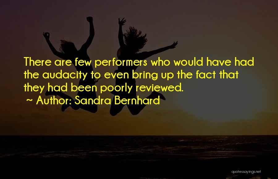 Sandra Bernhard Quotes 1007935