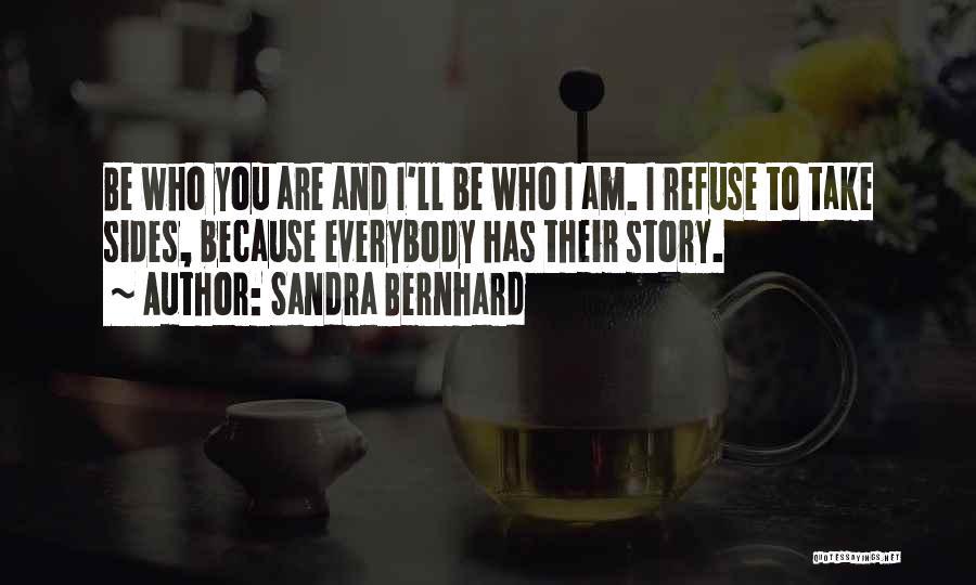 Sandra Bernhard Quotes 1086484