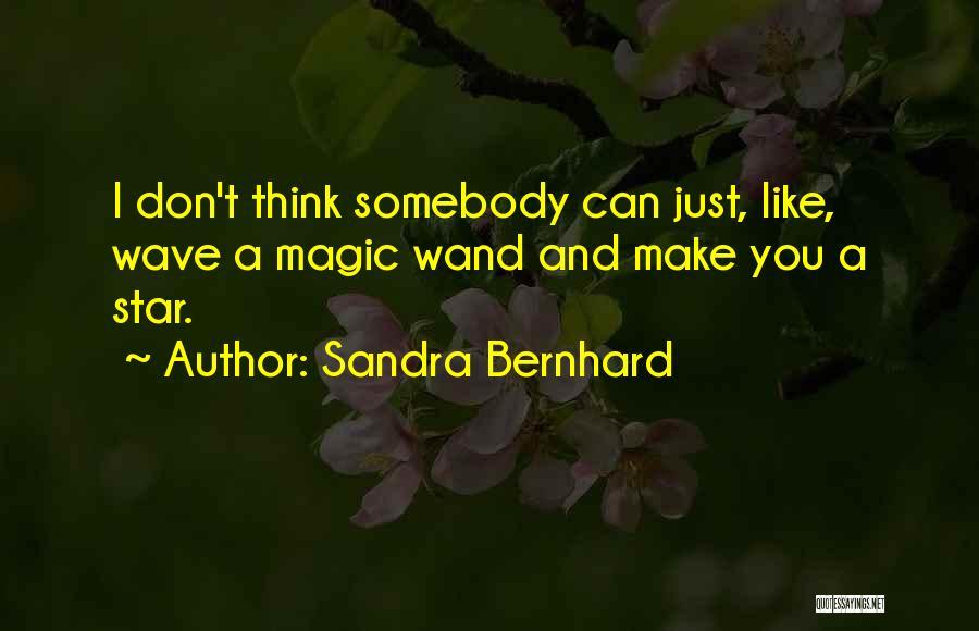 Sandra Bernhard Quotes 1125785