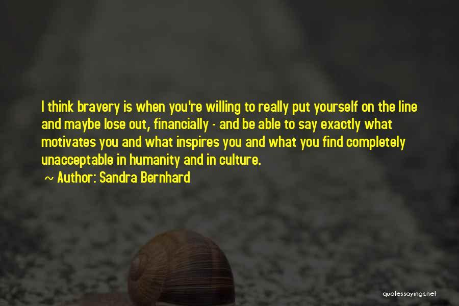 Sandra Bernhard Quotes 1148393