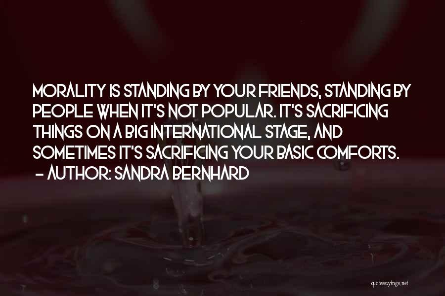 Sandra Bernhard Quotes 1173420