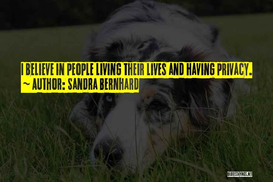 Sandra Bernhard Quotes 1229879