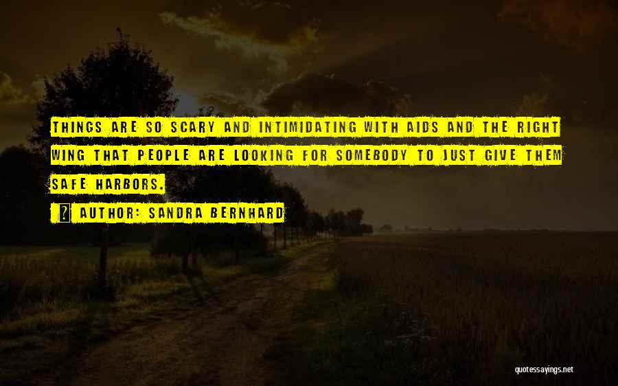 Sandra Bernhard Quotes 1243367