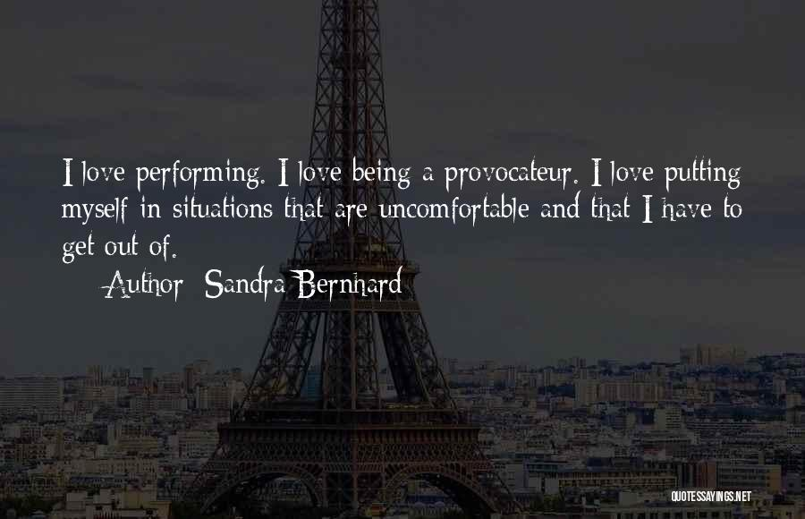 Sandra Bernhard Quotes 127404