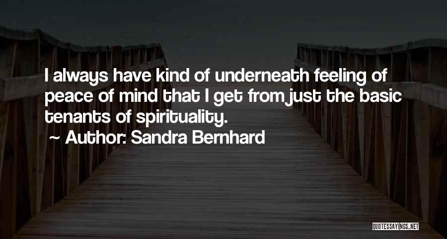 Sandra Bernhard Quotes 1316130