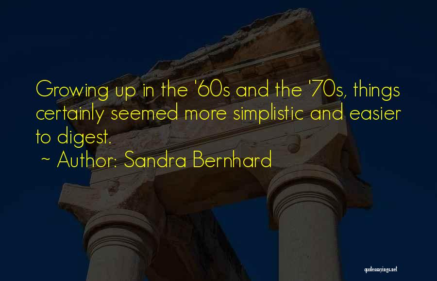 Sandra Bernhard Quotes 1399525