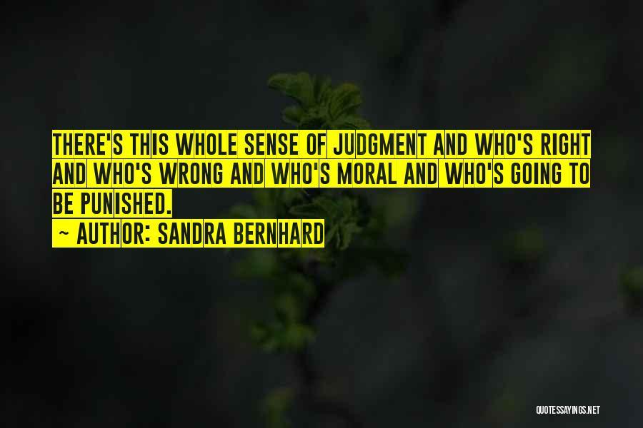 Sandra Bernhard Quotes 144597