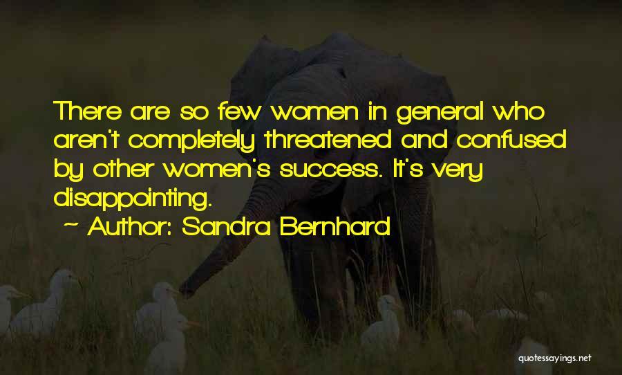 Sandra Bernhard Quotes 1528723