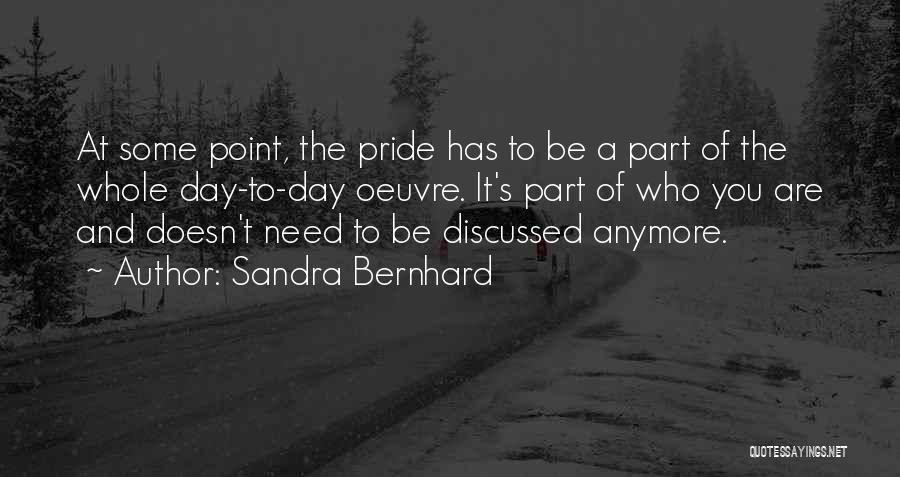 Sandra Bernhard Quotes 156906