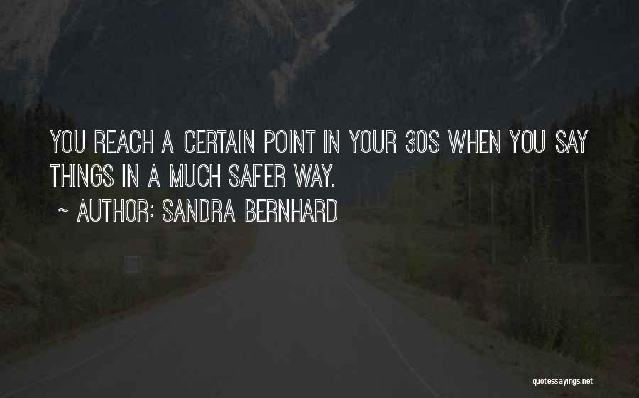Sandra Bernhard Quotes 1574050
