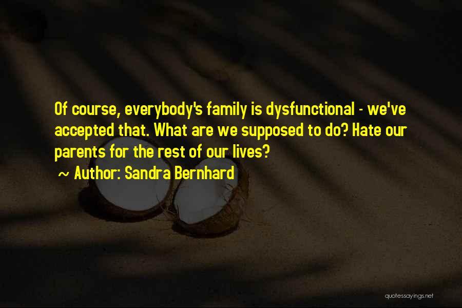 Sandra Bernhard Quotes 1620611