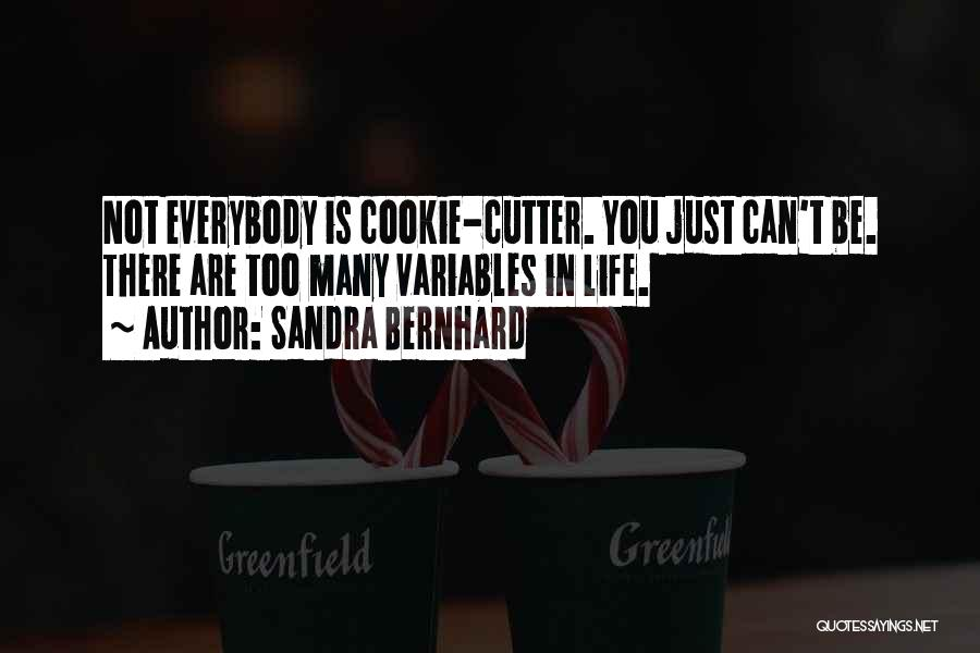 Sandra Bernhard Quotes 166414