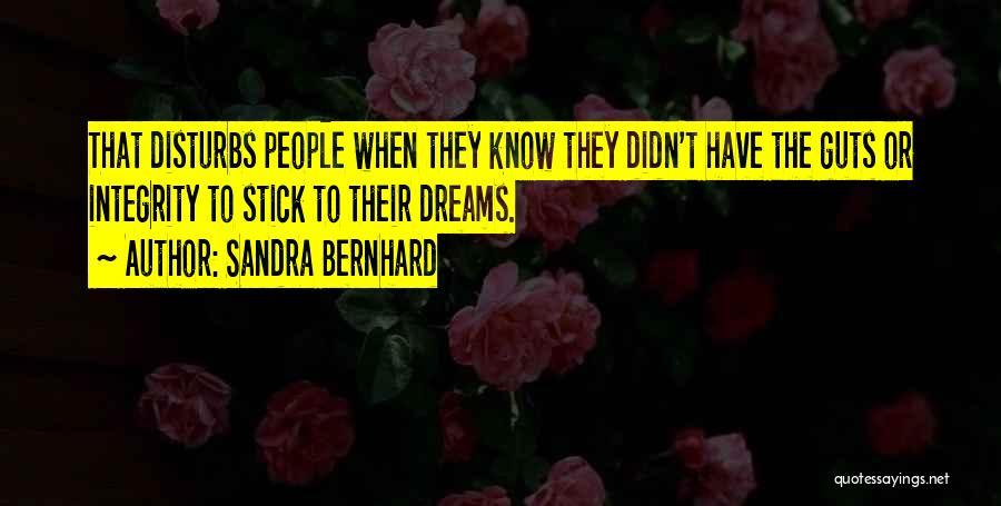 Sandra Bernhard Quotes 1708511