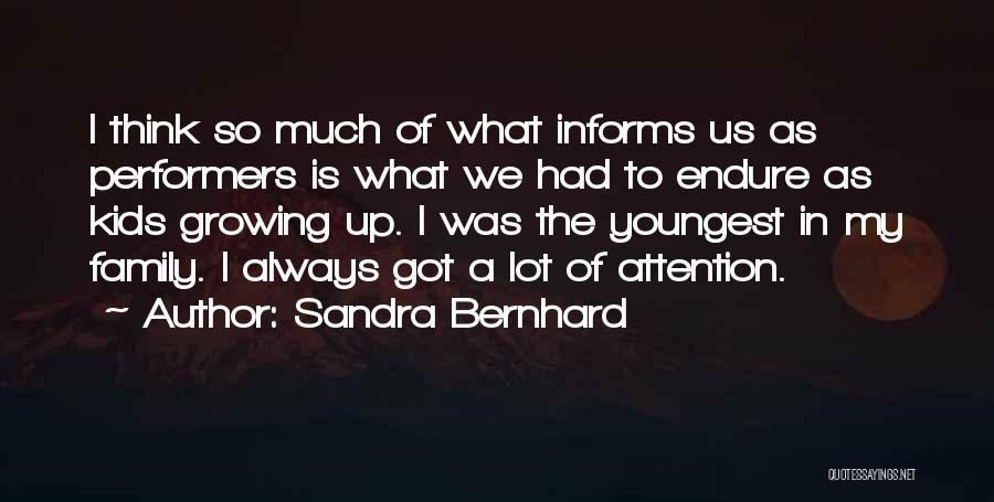 Sandra Bernhard Quotes 1763620