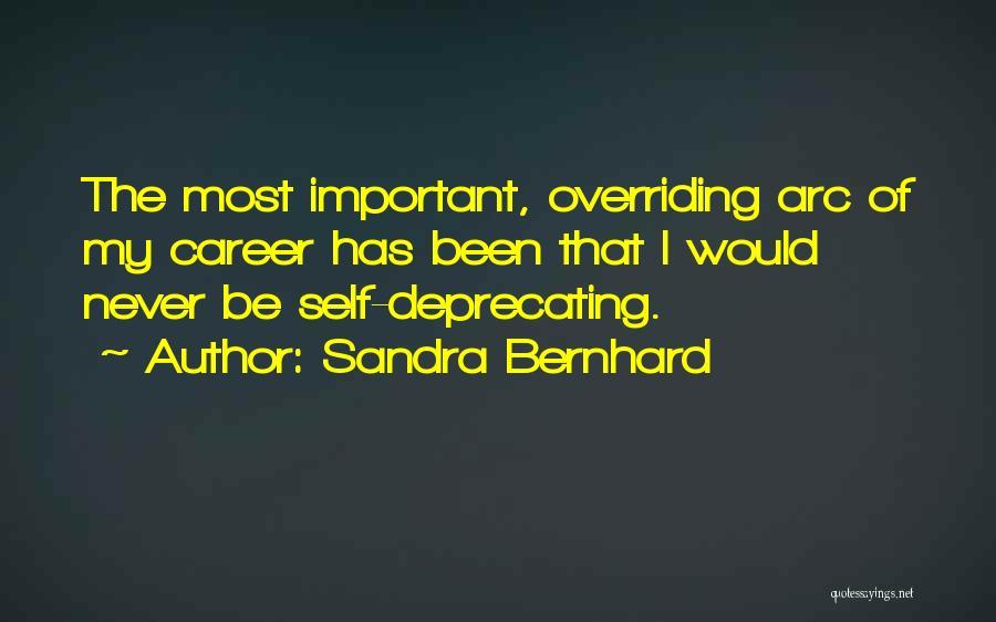 Sandra Bernhard Quotes 1768191