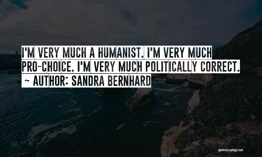 Sandra Bernhard Quotes 1836804