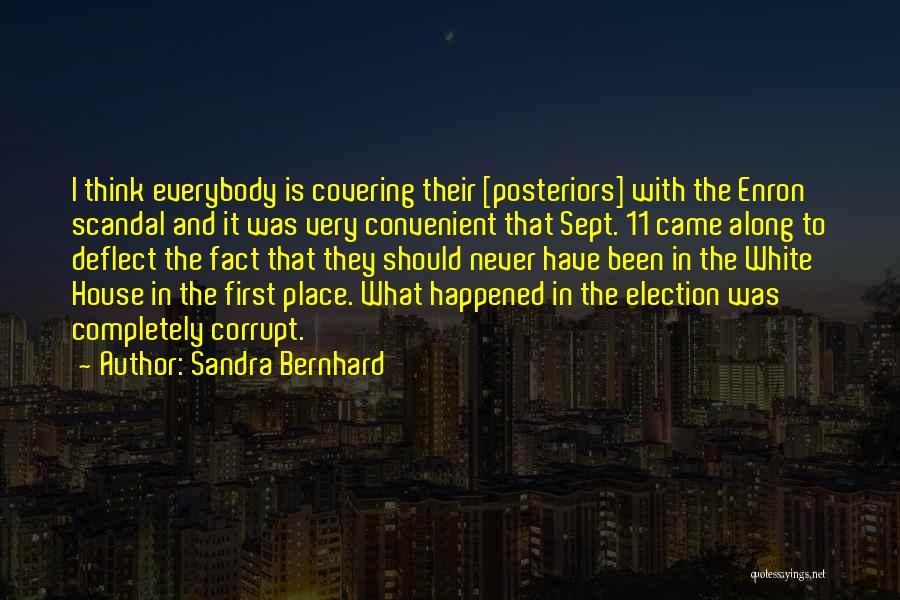 Sandra Bernhard Quotes 1906281