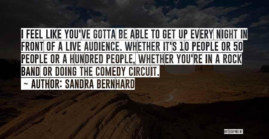 Sandra Bernhard Quotes 1998074