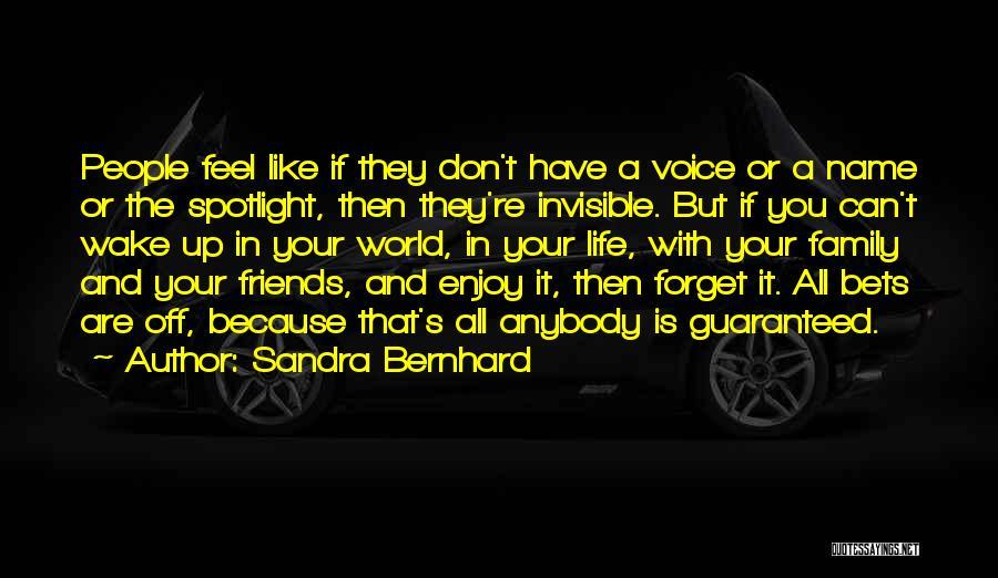 Sandra Bernhard Quotes 2156399