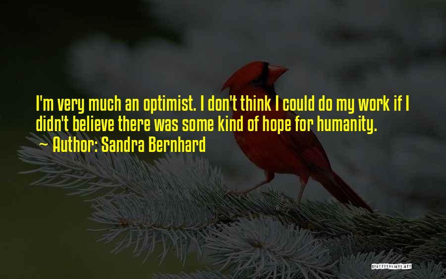 Sandra Bernhard Quotes 312623