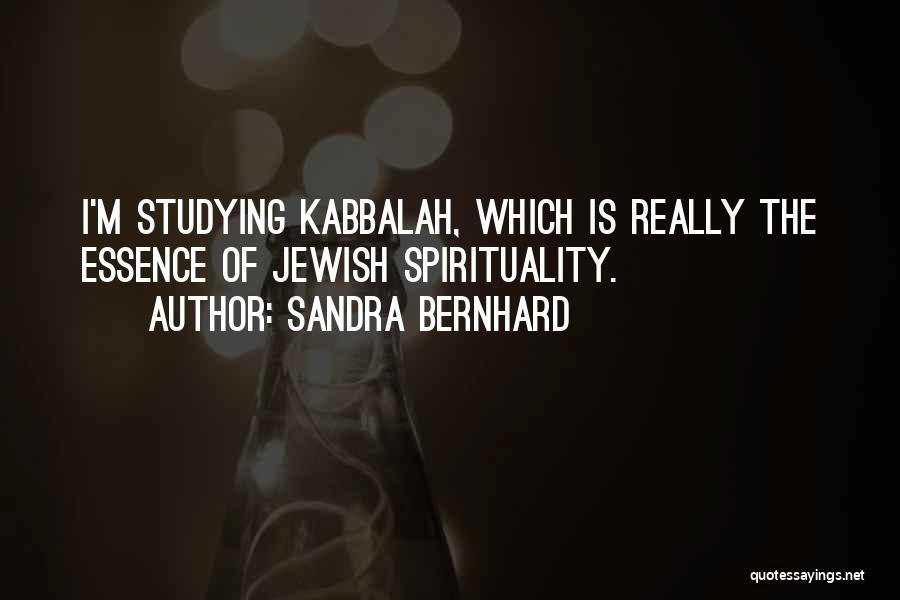Sandra Bernhard Quotes 323426