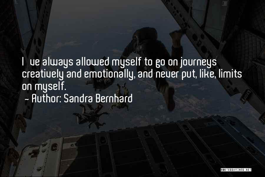 Sandra Bernhard Quotes 377250