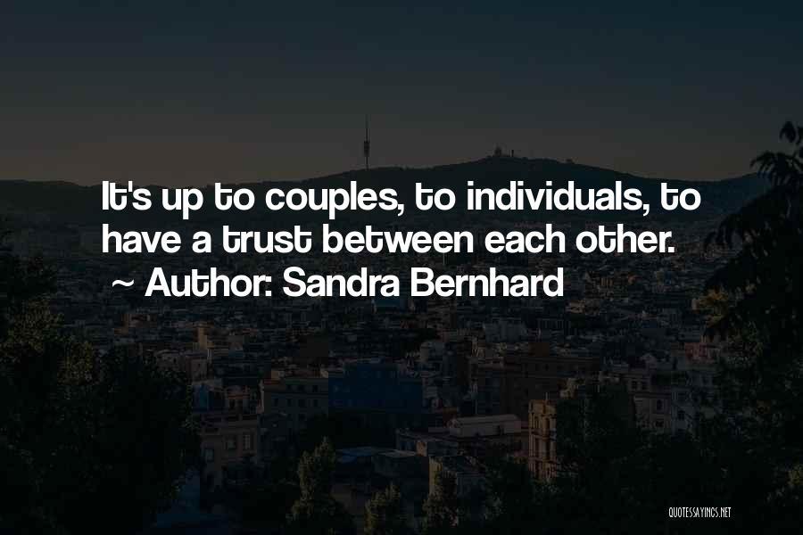 Sandra Bernhard Quotes 459680