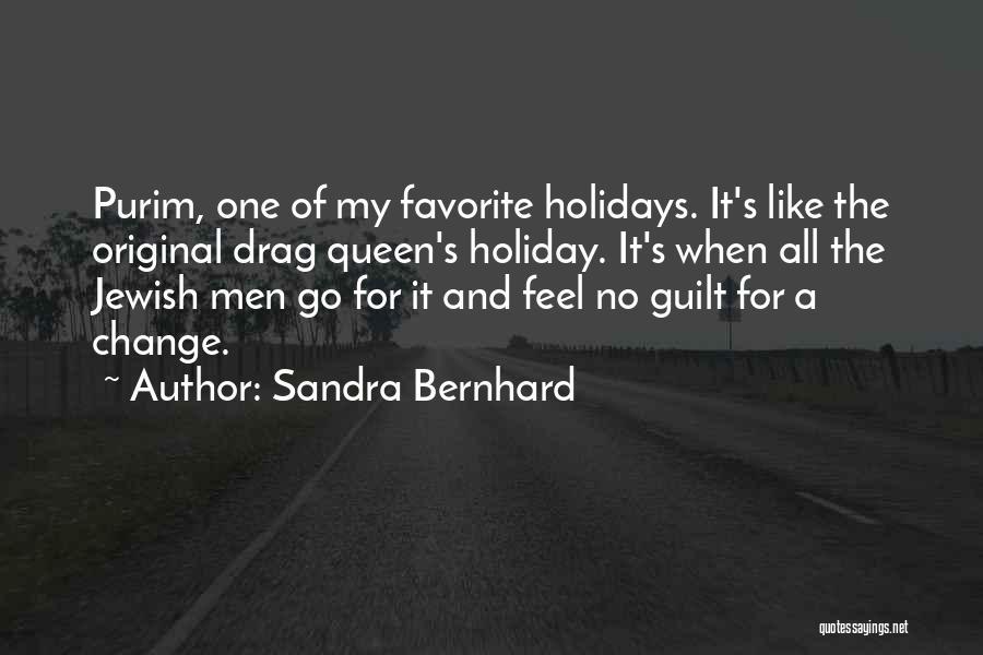 Sandra Bernhard Quotes 462306