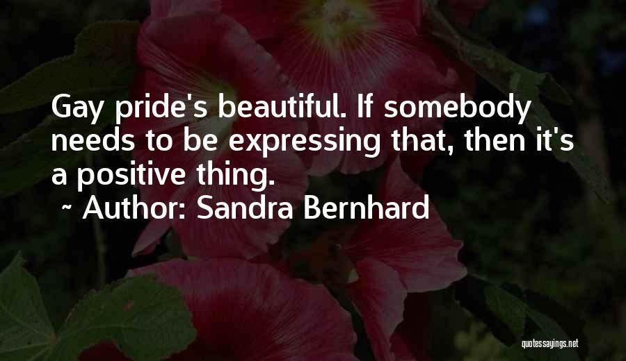 Sandra Bernhard Quotes 518292
