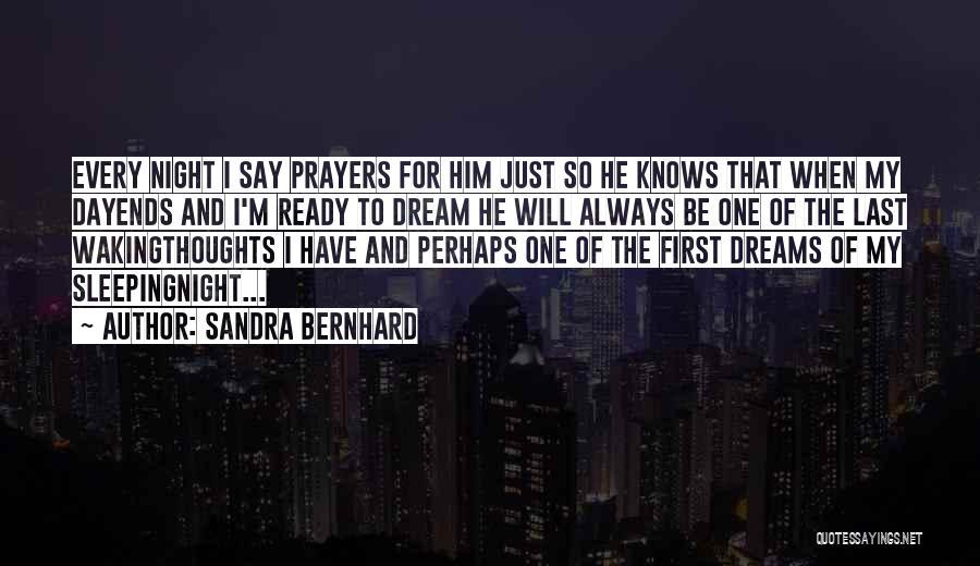 Sandra Bernhard Quotes 777882